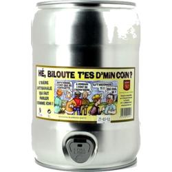 Fûts de bière - Fût 5L Hé Biloute T'es D'Min Coin