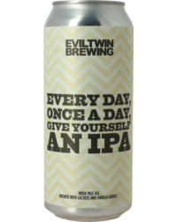 Flessen - Evil Twin Every Day, Once A Day, Give Yourself An IPA Blik
