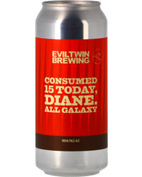 Flessen - Evil Twin Consumed 15 Today, Diane. All Galaxy - Blik