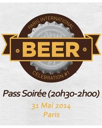 Tickets Paris Beer Week - Ticket Soirée 31/05 Paris International Beer Celebration