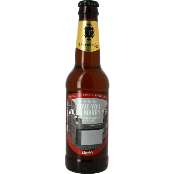 Thornbridge I Love You Will You Marry Me