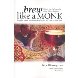"""Livres sur la fabrication de la bière - Book """"Brew like a monk"""""""